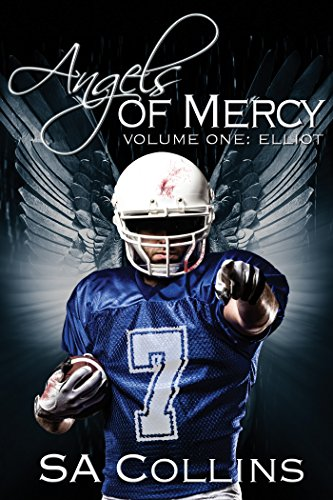 Angels of Mercy: Elliot by SA Collins | amazon.com