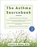 The Asthma Sourcebook (Sourcebooks)
