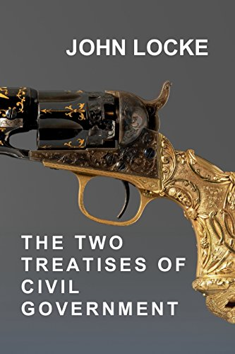 The Two Treatises of Civil Government by [Locke, John]
