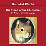 The Moon of the Chickaree   Jean Craighead George
