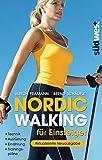 Nordic Walking f??r Einsteiger: Technik - Ausr??stung - Ern???hrung - Trainingspl???ne by Ulrich Pramann (2014-03-03)