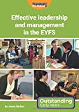 Effective Leadership and Management in the EYFS (Outstanding Early Years)