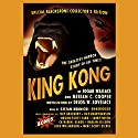 King Kong Audiobook by Edgar Wallace, Merian C. Cooper, Delos W. Lovelace Narrated by Stefan Rudnicki