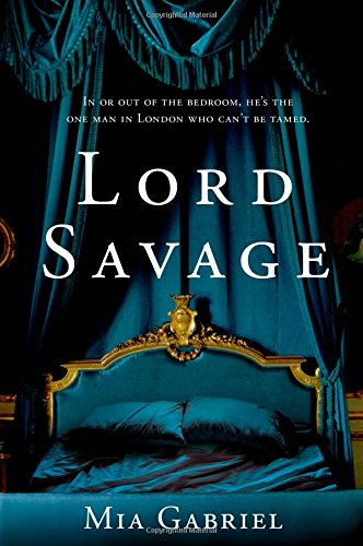 Lord Savage (The Savage Trilogy)