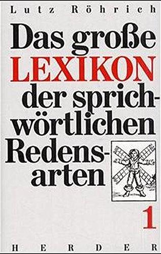 Das grosse Lexikon der sprichwörtlichen Redensarten. Pflichtfortsetzung