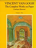 Van Gogh's Complete Works on Paper, J. B. de La Faille, 1556601263