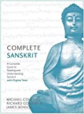 Complete Sanskrit: A Comprehensive Guide to Reading and Understanding Sanskrit, with Original Texts (Teach Yourself)