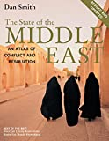 The State of the Middle East, Revised and Updated: An Atlas of Conflict and Resolution