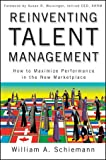 Reinventing Talent Management, Bill Schiemann, 0470452269