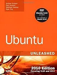 Ubuntu Unleashed: Covering 9.10 and 10.4