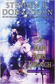 A Man Rides Through Mordant S Need Book 2 Stephen R border=