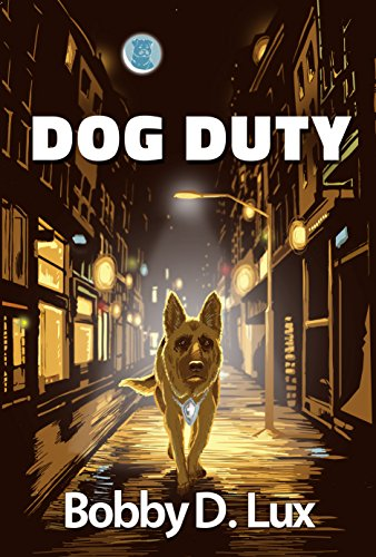 Dog Duty by [Lux, Bobby D.]