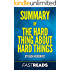 Summary of The Hard Thing About Hard Things: by Ben Horowitz | Includes Key Takeaways & Analysis