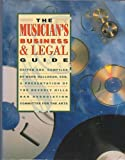 The Musician's Business and Legal Guide, Halloran-Beverly Hills Bar Assoc. Staff, 0136055850