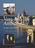 Vera and the Ambassador, Vera Blinken and Donald Blinken, 1438426631