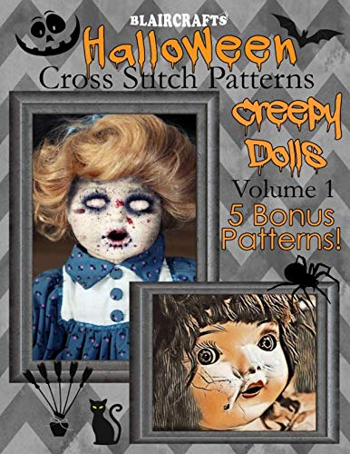 Halloween Cross Stitch Patterns: Creepy Dolls Volume 1: 5 Bonus Patterns -