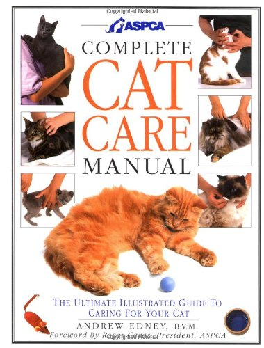 Complete Cat Care Manual: The Ultimate Illustrated Guide to Caring for Your Cat by DK ADULT