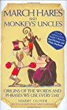 March Hares and Monkeys' Uncles, Harry Oliver, 1843581523