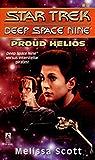 Proud Helios (Star Trek: Deep Space Nine Book 9)