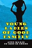 Young Ladies of Good Family, Anne Marie du Bois De Chêne, 1434323420