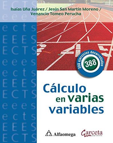 Cálculo En Várias Variables - 388 Ejercicios Desarrollados (Spanish Edition)
