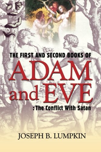 Pdf Bibles The First and Second Books of Adam and Eve: The Conflict With Satan