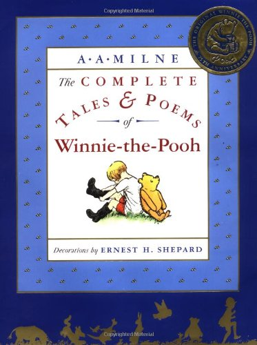 The Complete Tales and Poems of Winnie-the-Pooh [A. A. Milne] (Tapa Dura)