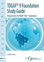 TOGAF Version 9 Foundation Study Guide, 3rd Edition Front Cover