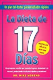 img - for La Dieta de 17 Dias: Un plan del doctor para resultados r??pidos by Dr. Mike Moreno (2011-08-23) book / textbook / text book