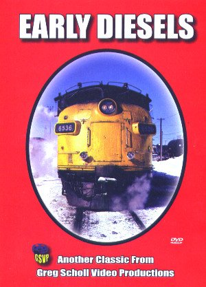 Early Diesels (Greg Scholl Video Productions) [DVD] [2006]