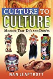 Culture to Culture, Nan Leaptrott, 0899571565