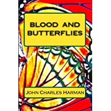 Blood and Butterflies