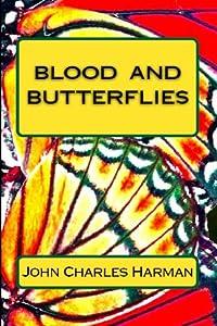 Blood and Butterflies