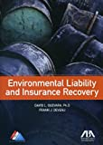 Environmental Liability and Insurance Recovery, David L. Guevara, 1614384975