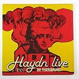 Haydn Live: Die Feuersbrunst