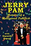 img - for Jerry Pam: Memoirs of a Hollywood Publicist book / textbook / text book