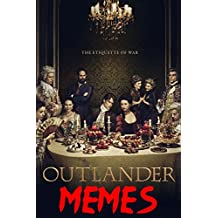 Outlander: Memes & Funny Stuff Guaranteed to Make You Laugh!