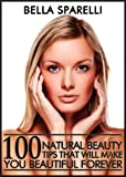 **Buy now before price goes up***Now a #1 Bestseller on Amazon.com - Thank you to all my Amazon customers !!!!People have been searching for the best techniques for optimal health and beauty for many years. Sparelli provides natural beauty tips to ke...