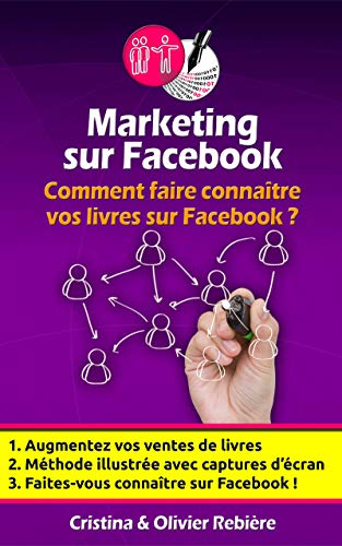 Amazon Com Marketing Sur Facebook Comment Faire Connaitre