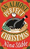 An Almost Perfect Christmas by  Nina Stibbe in stock, buy online here