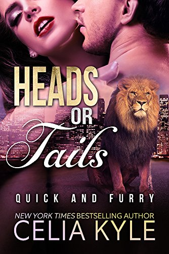 Heads or Tails (BBW Paranormal Shapeshifter Romance) (Lions in the City Series Book - Head Male Shapes