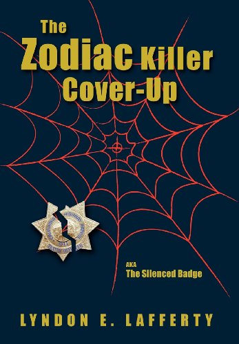 The Zodiac Killer Cover-Up: The Silenced Badge by Brand: MANDAMUS