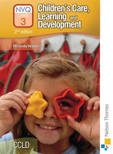 Children's Care, Learning and Development NVQ: Candidate Handbook Level 3