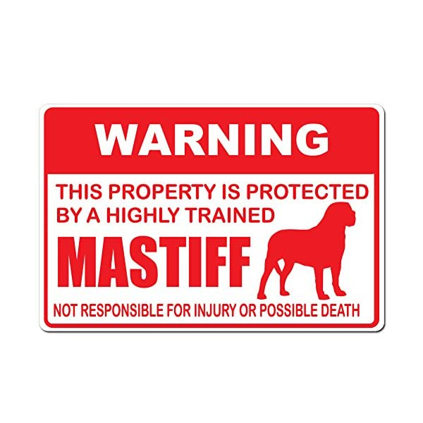 "Dark Spark Decals Warning This Property is Protected by A Highly Trained Mastiff Dog Not Responsible for Injury or Death - 15""x10"" Caution Sign - Made in The USA 1"