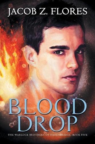 Blood Drop - Blood Drop (Warlock Brothers of Havenbridge)