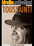 TOUSSAINT! (English Edition)