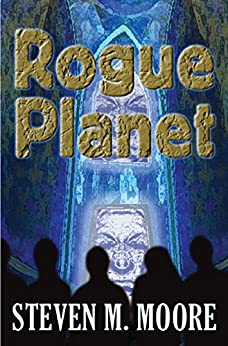 Rogue Planet by [Moore, Steven M.]