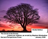 The Circle in the Forest: A story for children, as re-told by Stephen Windwalker