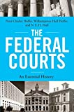 img - for The Federal Courts: An Essential History book / textbook / text book