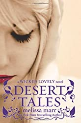 Desert Tales (Wicked Lovely)
